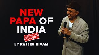 NEW PAPA OF INDIA | BY RAJEEV NIGAM