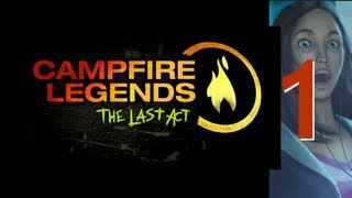 Campfire Legends 3: Last Act [01] w/YourGibs - Chapter 1: FINDING ASHLEY - Part 1