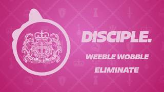 Eliminate - Weeble Wobble