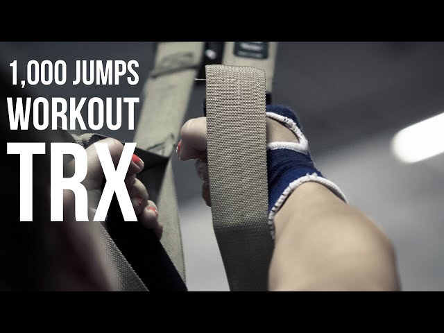 1,000 Jumps Workout: Full Body TRX