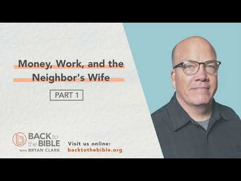 Proverbs: Win the Day! - Money, Work, and the Neighbor's Wife Pt. 1 - 7 of 23
