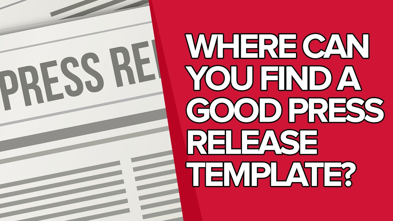 where can you find a good press release template press release