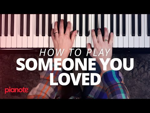 """How To Play """"Someone You Loved"""" On The Piano"""