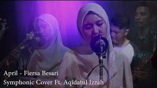 Download Mp3 Fiersa Besari - April   Symphonic Cover Ft  Aqidatul Izzah  Live Record