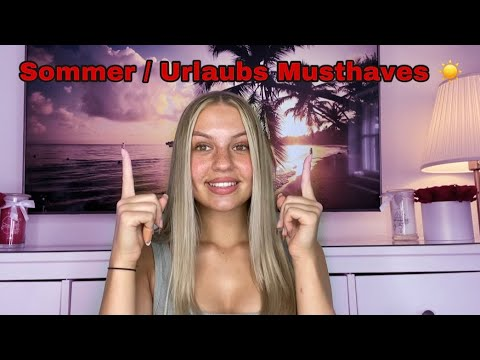 Urlaubs Musthaves -