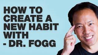 Kwik Gehirn Episode 15: Wie man Neue Gewohnheiten Schnell mit Dr. Fogg
