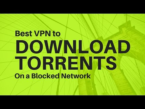 Free Vpn To Download Torrents On A Blocked Network Using UTorrent | 2018