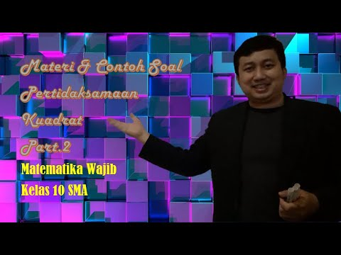 Belajar Matematika : Materi & Contoh Soal Pertidaksamaan Kuadrat Part 2