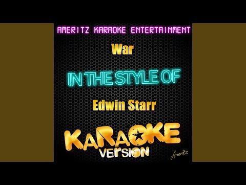 War (In the Style of Edwin Starr) (Karaoke Version)