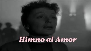 Édith Piaf - Hymne à L'amour - Subtitulado al Español