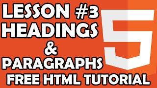 FREE HTML Tutorial - Beginner Level - lesson #3 Headings & Paragraphs - ttutorial