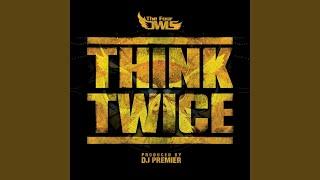 Think Twice (feat. DJ Premier) (Instrumental)