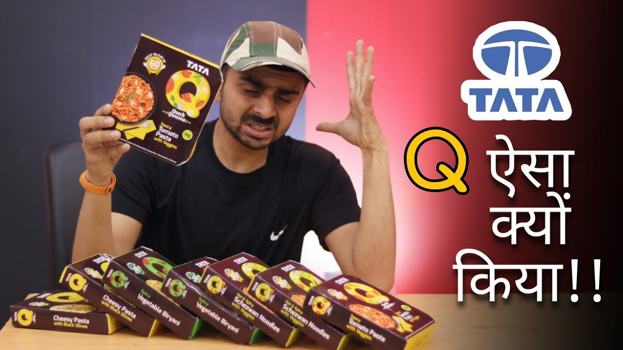 आखिर क्यों TATA का ये प्रोडक्ट लोगो ने बुरी तरह नकार दिया !! TATA Q Tumne Ye Q Bnaya - Ready To Eat