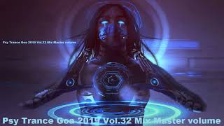 Psy Trance Goa 2019 Vol 32 Mix Master volume