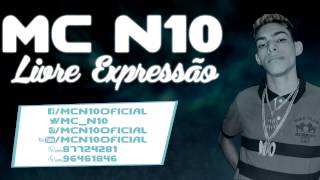 MC N10 - Livre Expressão - Dj Rust