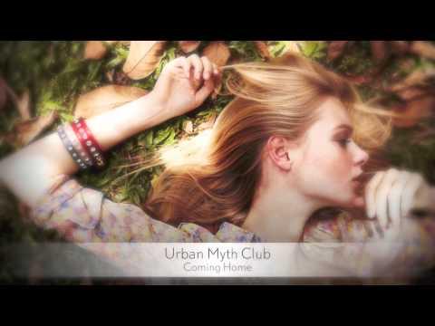 Urban Myth Club - Coming Home