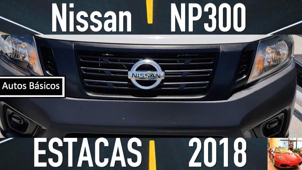 Nissan Np300 Estaquita 2018 Youtube