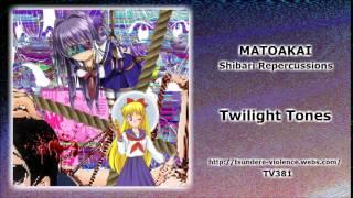 MATOAKAI - Twilight Tones