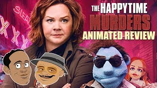 ANIMATED REVIEWS - THE HAPPYTIME MURDERS - Double Toasted