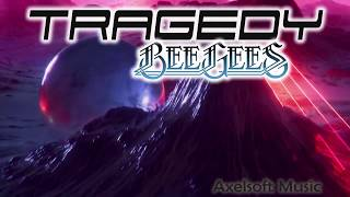 The Bee Gees - Tragedy (Axelsoft Warned You Remix)