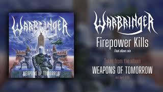 WARBRINGER – Firepower Kills (Final album mix 2020) | Napalm Records