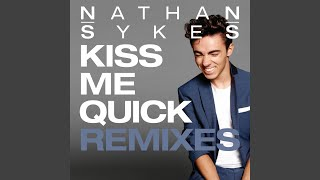 Kiss Me Quick (DJ Mike D Remix)