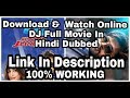 How To Download & Watch Online Duvvada Jagannadham (DJ) Full Movie In Hindi Dubbed 100% Working