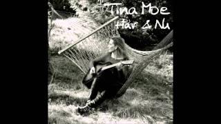 Tina Moe - Här & Nu