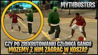 Czy możemy zagrać z członkiem gangu w kosza? - Pogromcy Mitów GTA San Andreas! #19