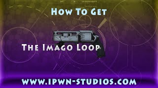 destiny how to get imago loop legendary hand cannon now w god roll