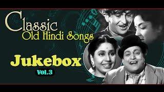 OLD CLASSIC SONGS JUKEBOX VOL 3