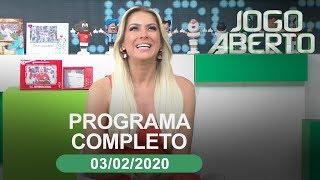 Jogo Aberto - 03/02/2020 - Programa completo