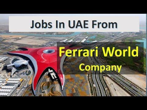 Jobs in UAE – Ferrari World and Yas Waterworld – Latest Vacancies