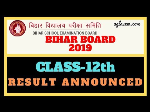 Bihar Board Class 12th Result 2019 || Result Declared