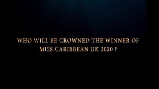 Miss Caribbean UK 2020 Grand Final Promo - MORE INFO COMING SOON