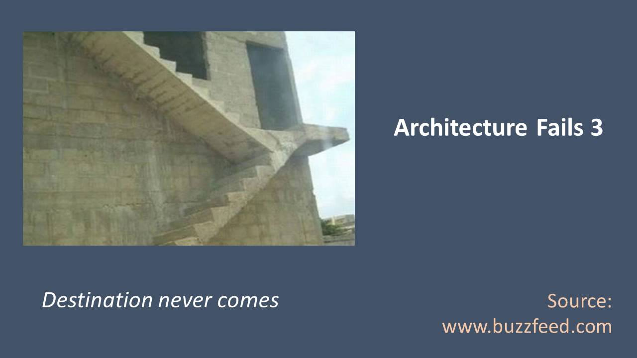 Top architecture fails the dumbest and funny design of for Architecture fail