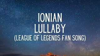 Ionian Lullaby 🎶 [League of Legends Fan Song] [FREE Copyrigth] 🎶
