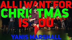 "YANIS MARSHALL HEELS CHOREOGRAPHY ""ALL I WANT FOR CHRISTMAS IS YOU"" MARIAH CAREY."