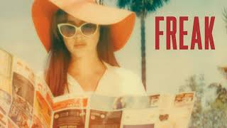 Lana Del Rey - Freak Like Me (Freak Demo)