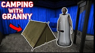 CAMPING OUTSIDE WITH GRANNY!!! | Granny The Mobile Horror Game (Messing Around)