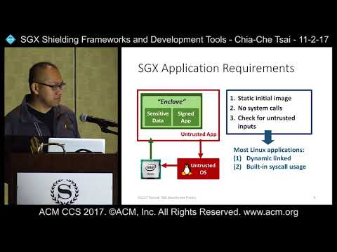 ACM CCS 2017 - SGX Shielding Frameworks and Development Tools - Chia-Che Tsai