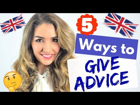 Ways to Give Advice in English- Modal Verbs and phrases