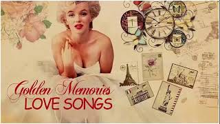 GOLDEN SWEET MEMORIES; BEAUTIFUL MOMENT LOVE SONGS VOL  101