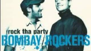 Bombay Rockers -Rock Tha Party