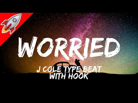 J Cole Type Beat With Hook 'Worried'