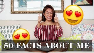 50 Facts About Me | Laureen Uy