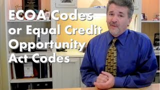 "ECOA codes on credit report ""Equal Credit Opportunity Act"""