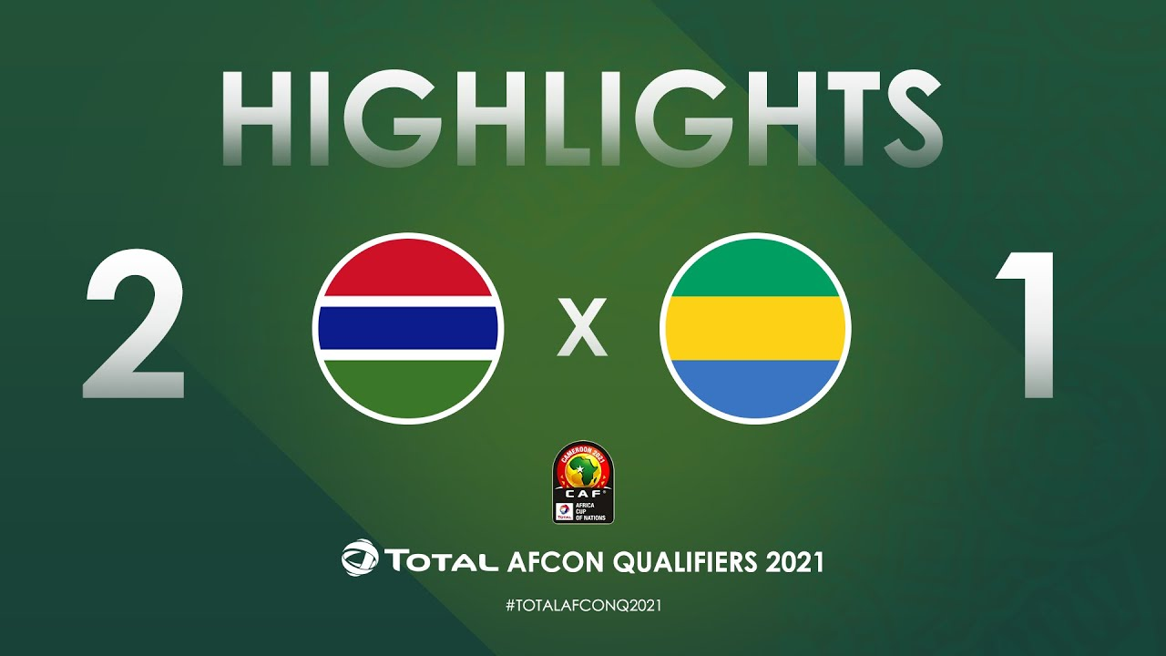 HIGHLIGHTS | Total AFCON Qualifiers 2021 | Round 4 - Group D: Gambia 2-1 Gabon