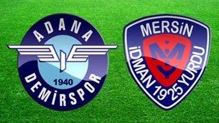 Adana Demirspor 1-1 Mersin İdman Yurdu (27.10.2013) PTT 1. Lig 10. Hafta