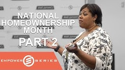 Nat'l. Homeownership Month (Part 2) - Home Buyers Assistance | Empower Series 2018